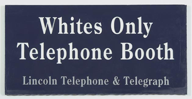Whites only telephone booth sign, ca. 1920 (11055-2721)