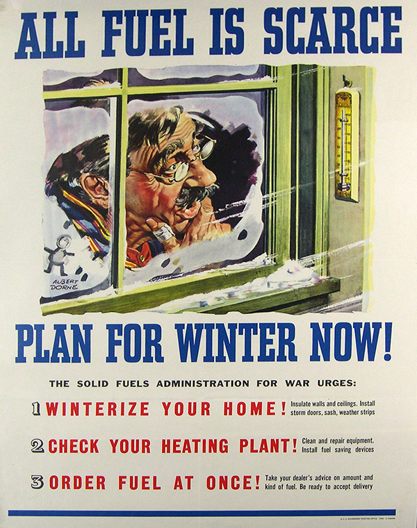 "Poster: ""All Fuel is Scarce, Plan for Winter Now!"" Picture of man looking through frosty window"