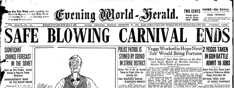 Newspaper headline: SAFE BLOWING CARNIVAL ENDS