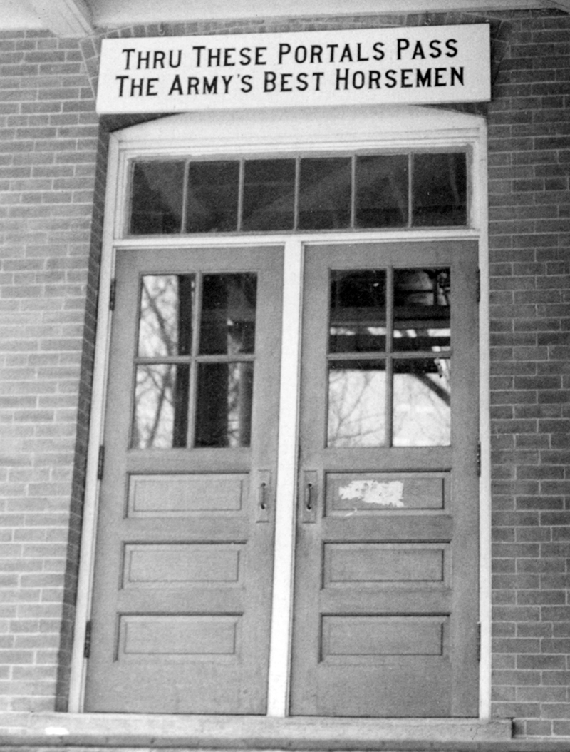 Fort Robinson doorway with sign: Through these portals pass the army's greatest horsemen.