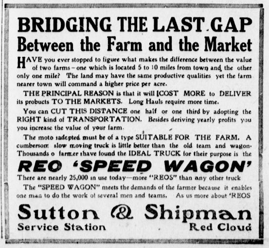 "REO Speed Wagon ad: ""Bridging the Last Gap Between the Farm and the Market"""