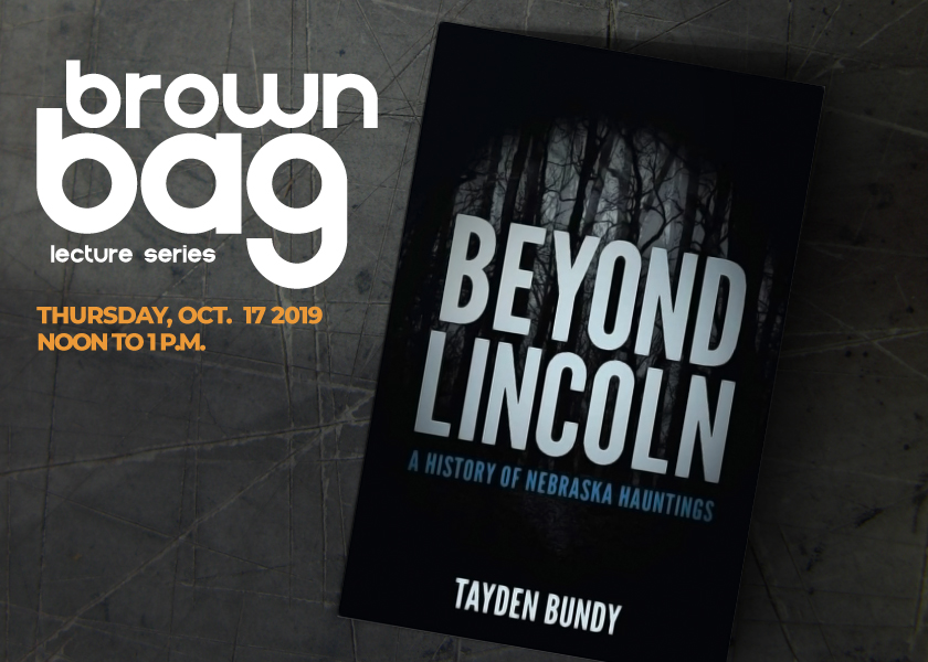 Front cover of the book Beyond Lincoln: A History of Nebraska Hauntings