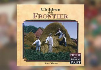 Children of the Frontier by Sylvia Whitman