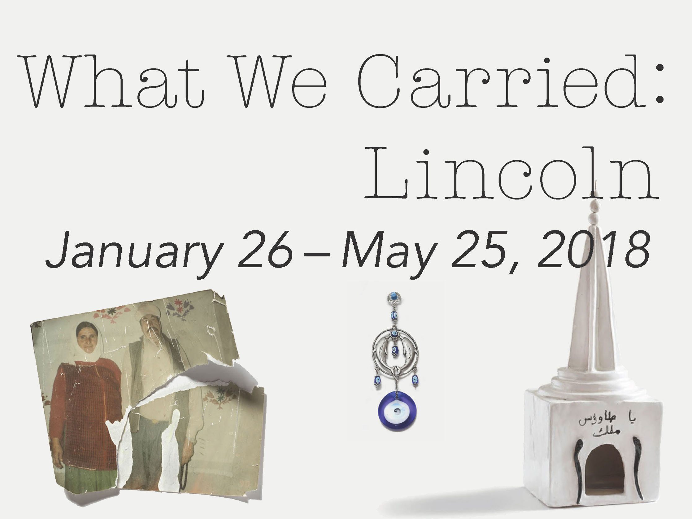 What We Carried: Lincoln
